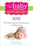The 2012 Baby Names Almanac, Emily Larson, 1402260334