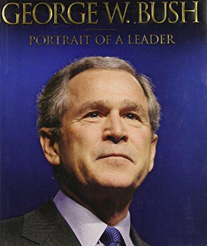 George W. Bush: Portrait of a - Walker Karen Discount