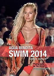 Agua Bendita Swim 2014 Lookbook Volume 01 (Swim 2014 Lookbook: Mercedes-Benz Fashion Week Swim Miami 2014) (English Edition)