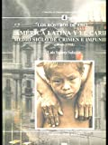 img - for America Latina y El Caribe: Medio Siglo de Crimen E Impunidad, 1948-1998: Los Rostros de Abel book / textbook / text book