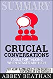 img - for Summary: Crucial Conversations Tools for Talking When Stakes Are High, Second Edition book / textbook / text book