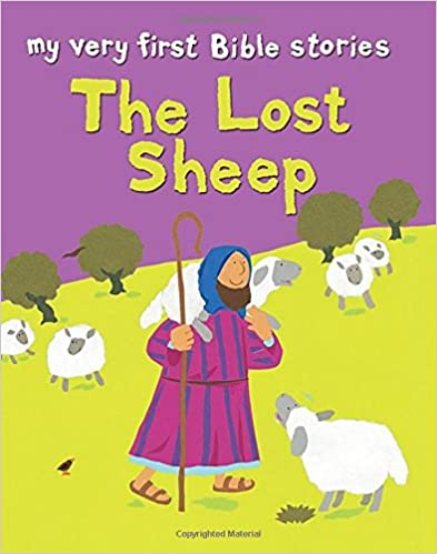 The Lost Sheep (My Very First Bible Stories) (My Very First Big Bible Stories)