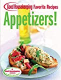 Appetizers! Good Housekeeping Favorite Recipes (Favorite Good Housekeeping Recipes) by