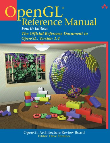 OpenGL Reference Manual: The Official Reference Document to OpenGL, Version 1.4 (4th Edition) by Addison-Wesley Professional