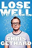 #4: Lose Well