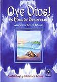Oye Dios. Es hora de Despertar, Sakti y. Bhushana Ishaya Ishaya, 9501702219