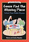 Geese Find the Missing Piece: School Time Riddle Rhymes (I Can Read Level 1)