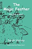 The Magic Feather, Sarah Harvey, 1849441715