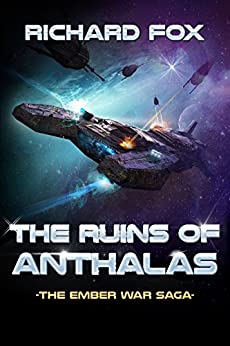 The Ruins of Anthalas (The Ember War Saga Book 2) by [Fox, Richard]