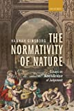 The Normativity of Nature : Essays on Kant's Critique of Judgment, Ginsborg, Hannah, 0199547971