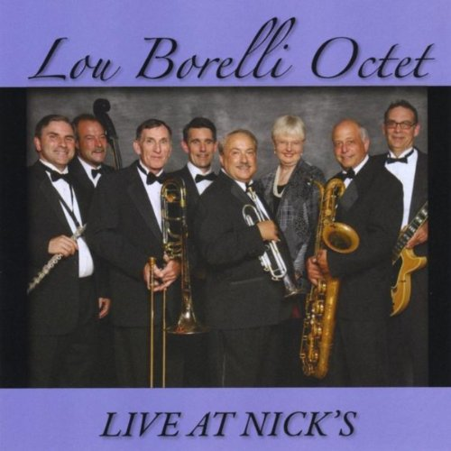 Lou Borelli Octet (Live at Nick's)