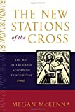 The New Stations of the Cross, Megan McKenna, 0385508158