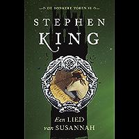 Een lied van Susannah (De donkere toren Book 6)