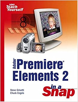 Adobe Premiere Elements 2 In A Snap Book Pdf