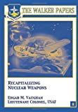 Recapitalizing Nuclear Weapons, Edgar Vaughan, 1478380608