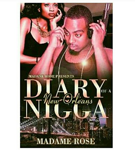 DIARY OF A NEW ORLEANS NIGGA