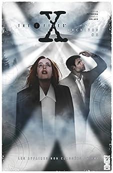 The X-Files Archives - Tome 03 : Les affaires non classées du FBI (French Edition) by [Petrucha, Stefan, Rozum, John, Adlard, Charlie, Purcell, Gordon]
