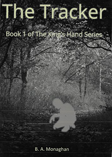 Download for free The Tracker: Book 1 of the King's Hand Series