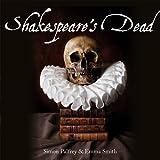 Shakespeare's Dead