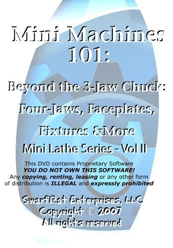 Beyond the 3-Jaw Chuck: Four-Jaws, Faceplates, Fixtures & More (Lathe Series, Vol 2) DVD