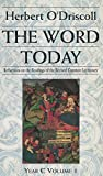 img - for The Word Today: Reflections on the Readings of the Revised Common Lectionary: Year C, Volume 1 (Vol 1) book / textbook / text book