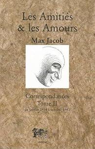 Correspondances, tome 2 : Les Amitiés et les Amours par  Didier Gompel Netter