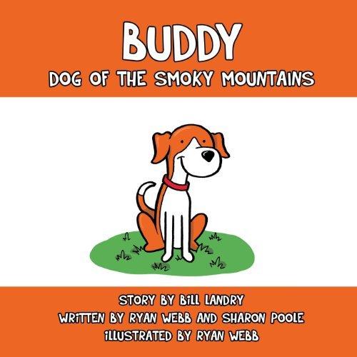 Buddy: Dog of the Smoky Mountains by Bill Landry (2013-05-01)