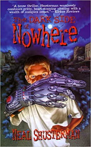The Dark Side of Nowhere by Neal Shusterman (1999-10-15)