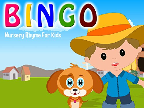 Bingo - Nursery Rhyme Song For Toddlers and Kids ()