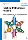 Practical Instrumental Analysis - Methods, QualityAssurance and Laboratory Management