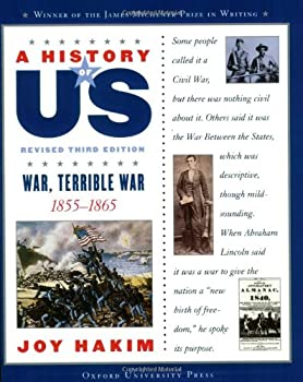 A History of US: Book 6: War, Terrible War 1855-1865 (History of Us, Book 6) 0195077555 Book Cover