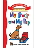 My Truck and My Pup - Short Vowel U, Patty Carratello, 1576900207
