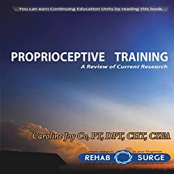 Proprioceptive Training
