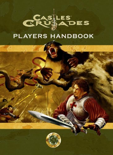 Castles & Crusades Players Handbook, 4th Printing (Castles & Crusades Role Playing Game) (Crusades Players)