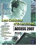 Access 2007 - 160 exercices sur Access 2007.