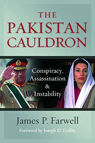Read Online The Pakistan Cauldron: Conspiracy, Assassination & Instability PDF