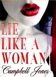LIE LIKE A WOMAN: A Bree and Richard Matthews Mystery