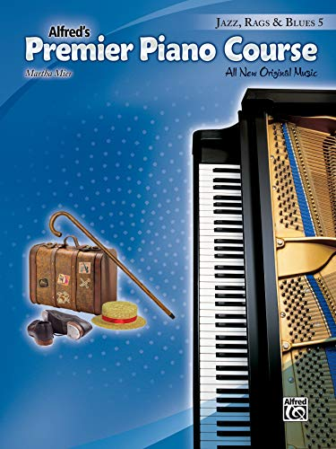 Blues Jazz Amps - Premier Piano Course -- Jazz, Rags & Blues, Bk 5: All New Original Music