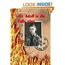 Als Adolf in die Falle ging (German Edition)