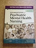 img - for Foundations of Psychiatric Mental Health Nursing Instructor's Resource Manual book / textbook / text book