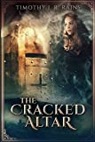 The Cracked Altar: A Medieval Fantasy