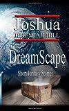 Dreamscape, Joshua Jeremiah Hill, 1886528713