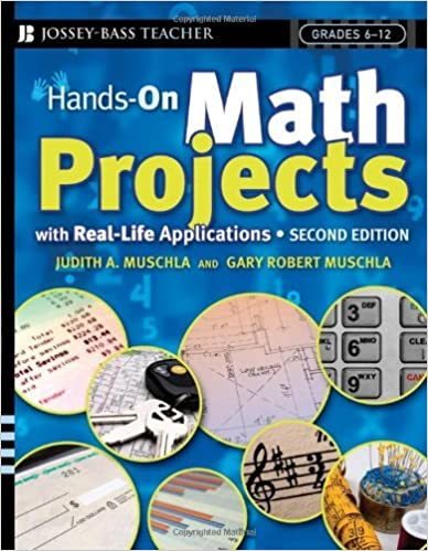 Book Hands-on Math Projects with Real-Life Applications (J-B Ed: Hands On) by Judith A. Muschla (8-Aug-2006)