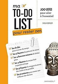 Ma To-do list pour rester zen par Sioux Berger