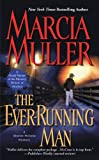 The Ever-Running Man by Marcia Muller front cover