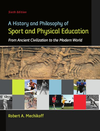 A History and Philosophy of Sport and Physical Education, 6th edition