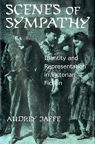 Download Scenes of Sympathy: Identity and Representation in Victorian Fiction ebook
