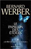 """Afficher """"LE PAPILLON DES ETOILES- LE DERNIER ESPOIR, C'EST LA FUITE"""""""