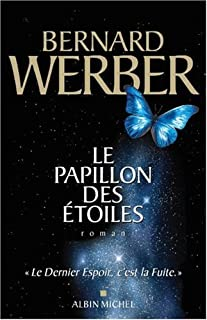 Le papillon des étoiles : roman, Werber, Bernard