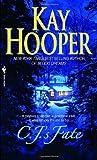 C. J. 's Fate, Kay Hooper, 0553590480
